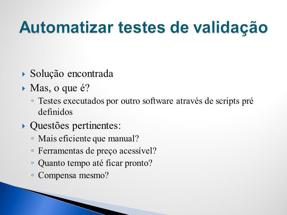 Automatizar testes de validação