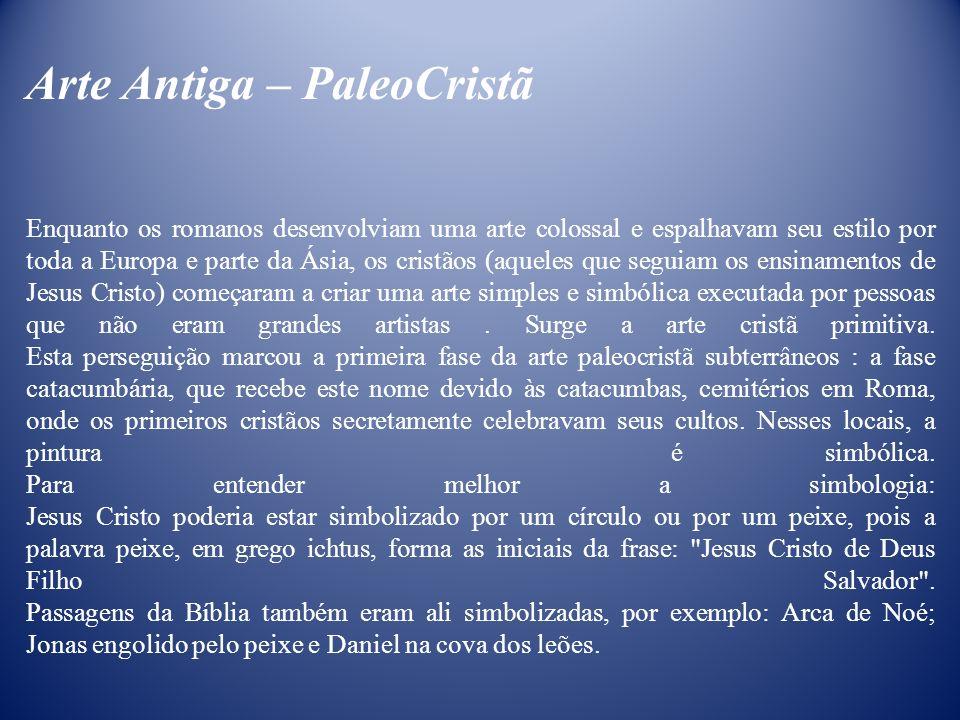 Arte Antiga – PaleoCristã