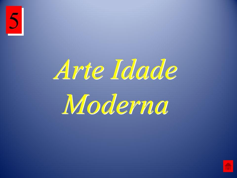 5 Arte Idade Moderna