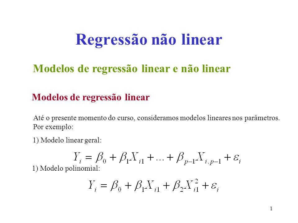 Regressão não linear Modelos de regressão linear e não linear