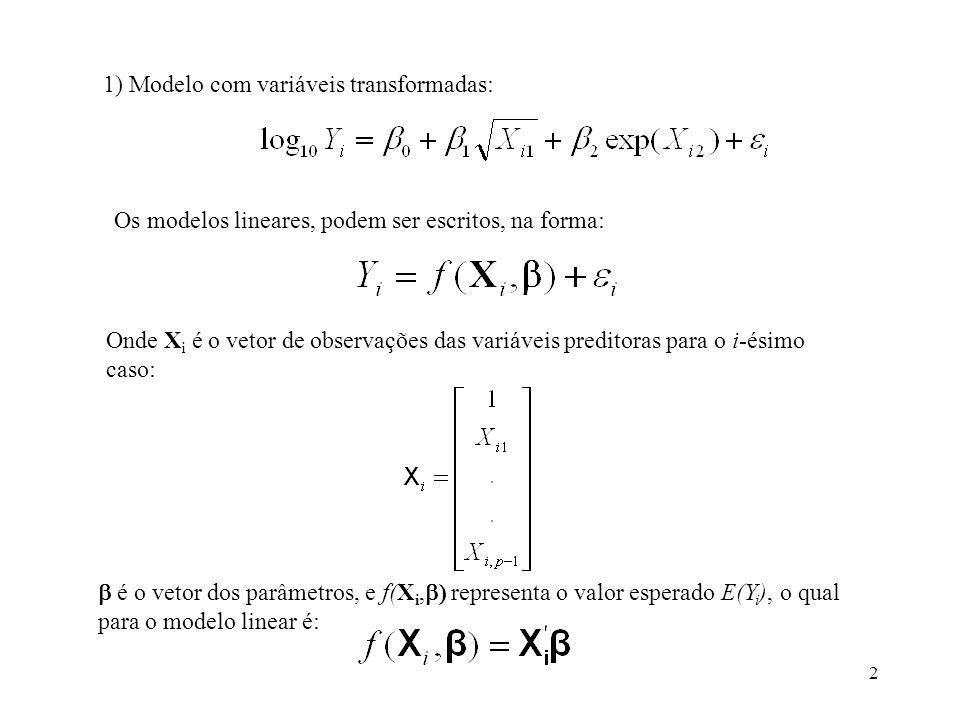 1) Modelo com variáveis transformadas: