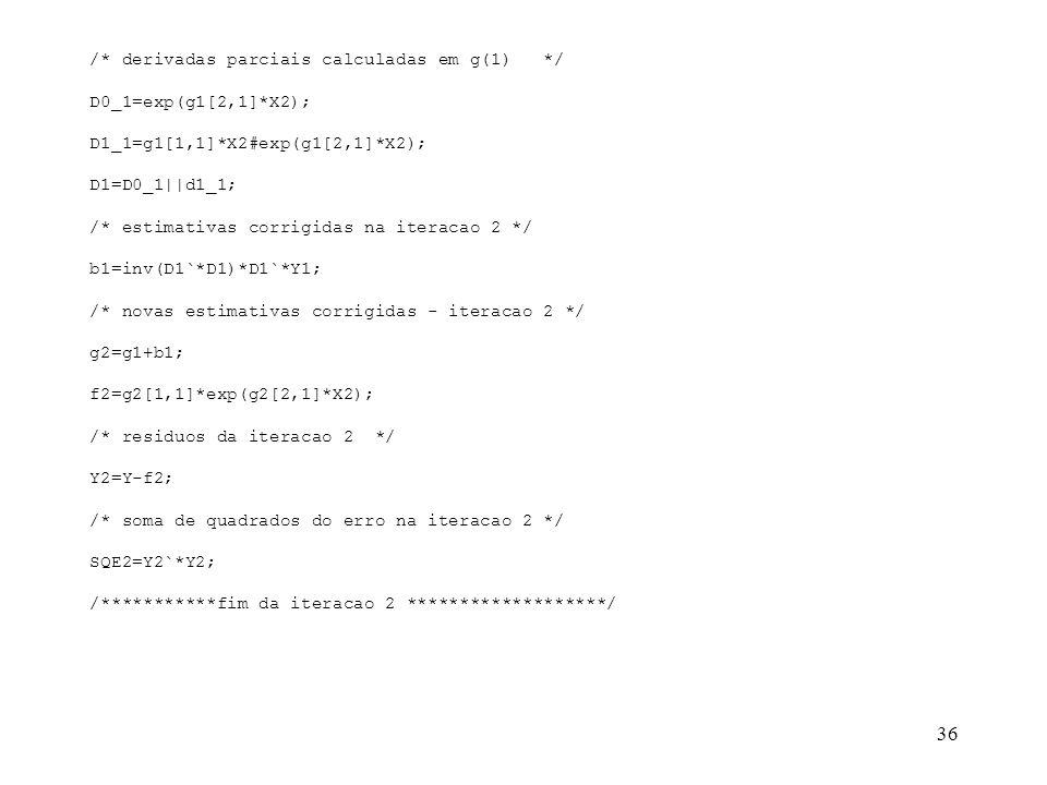 /* derivadas parciais calculadas em g(1) */