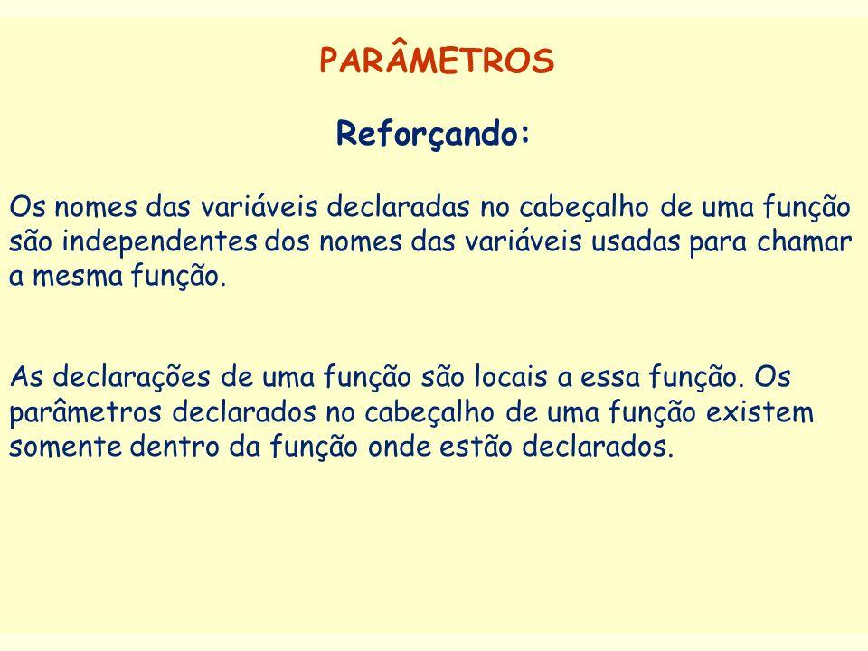 PARÂMETROS Reforçando: