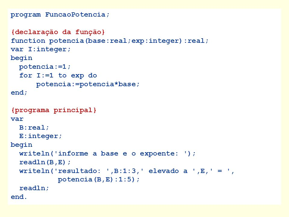 program FuncaoPotencia;