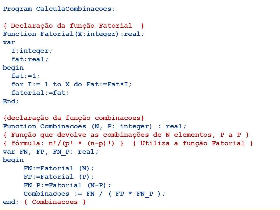 Program CalculaCombinacoes;