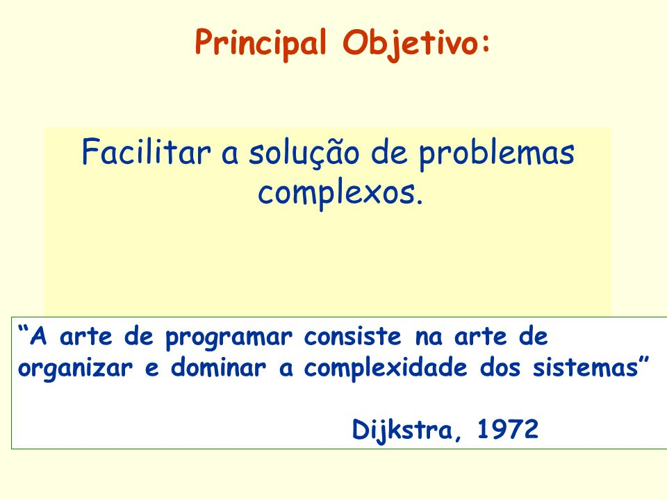 Facilitar a solução de problemas complexos.