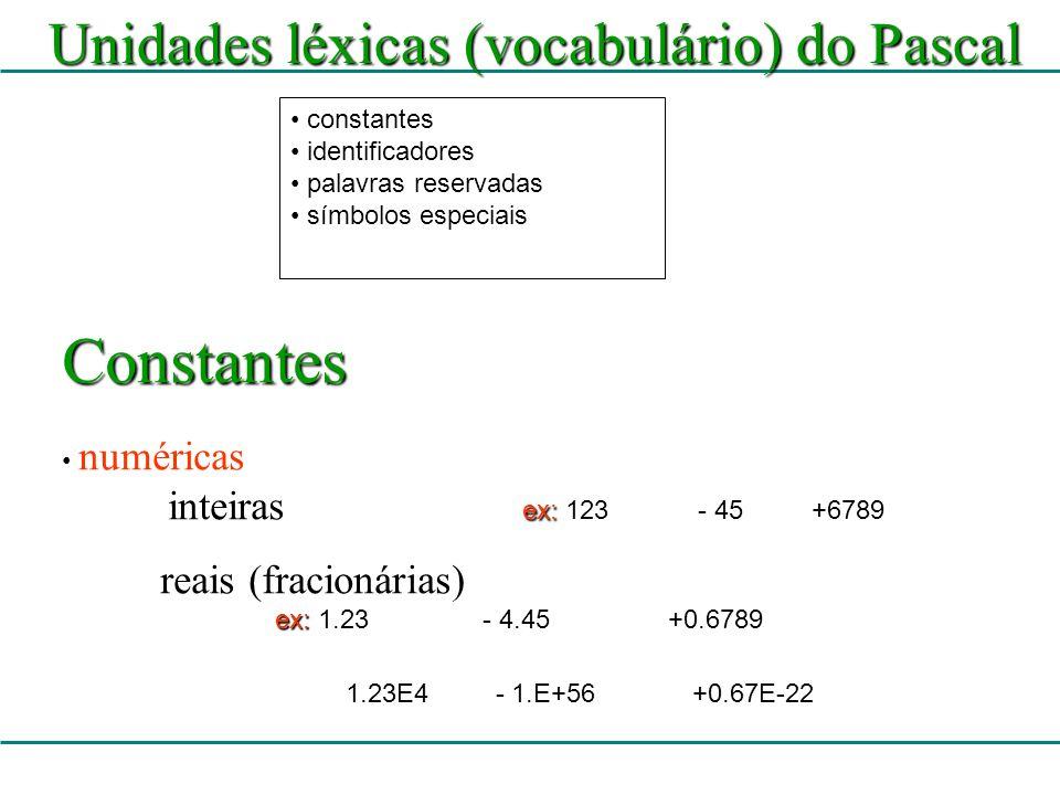 Constantes Unidades léxicas (vocabulário) do Pascal constantes