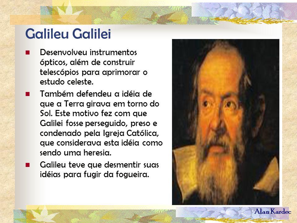 Galileu GalileiDesenvolveu instrumentos ópticos, além de construir telescópios para aprimorar o estudo celeste.