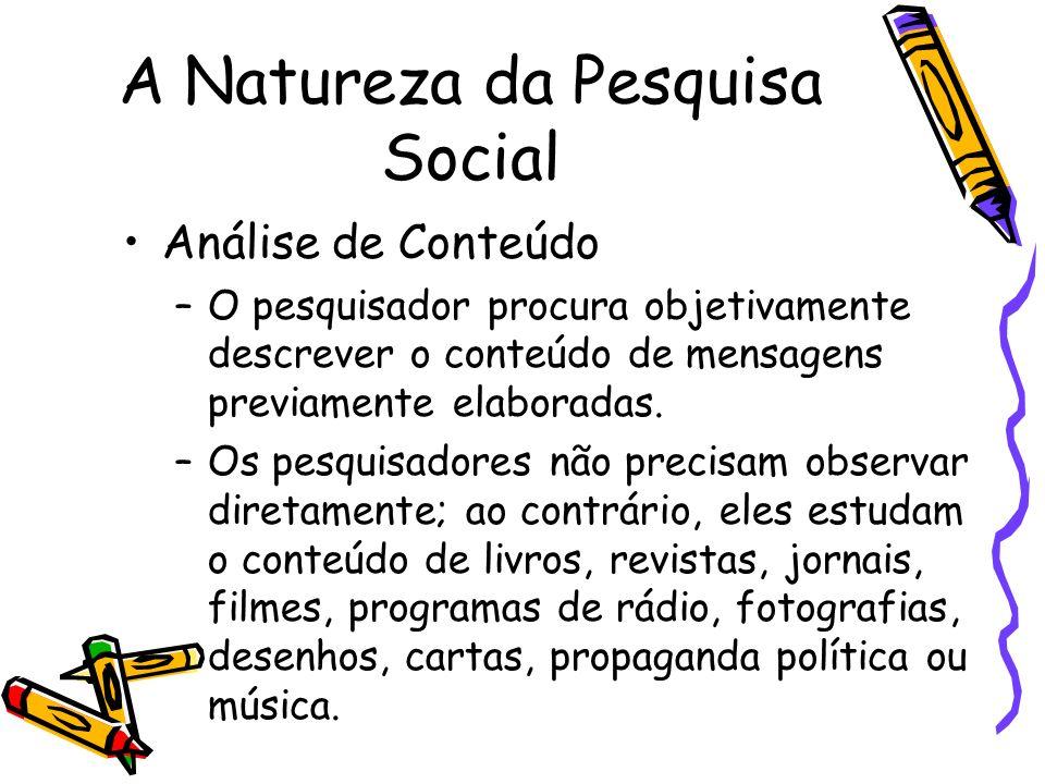 A Natureza da Pesquisa Social