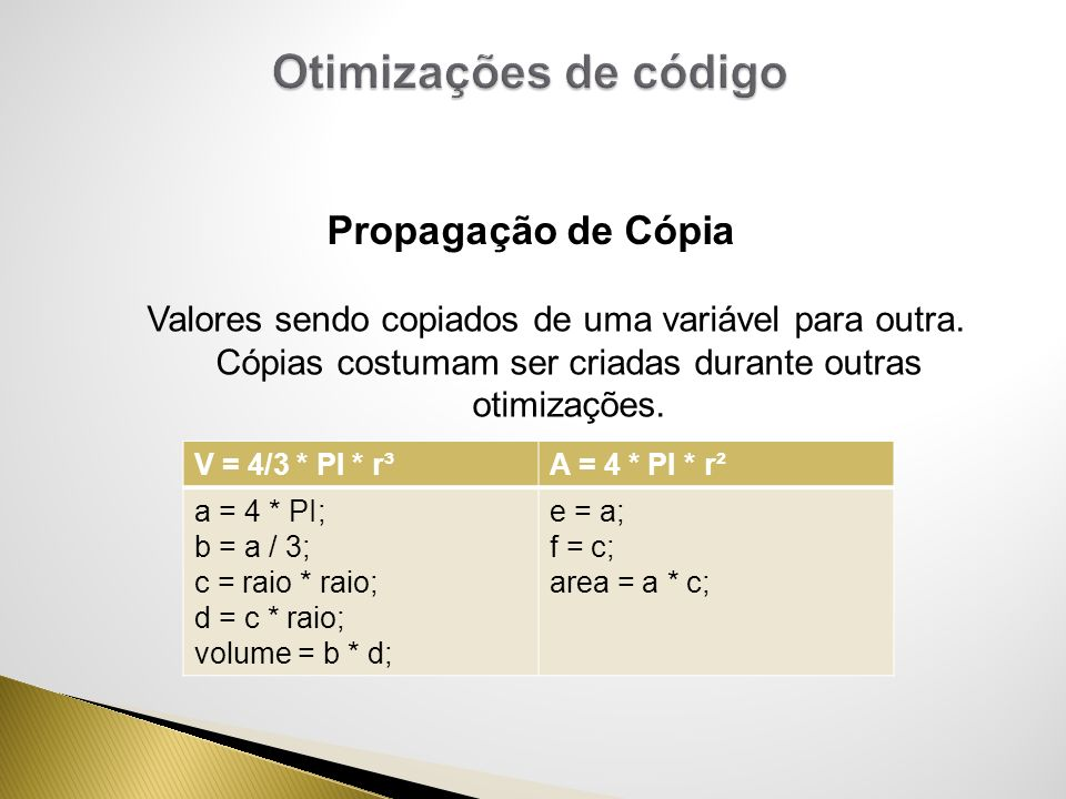 Otimizações de código Propagação de Cópia