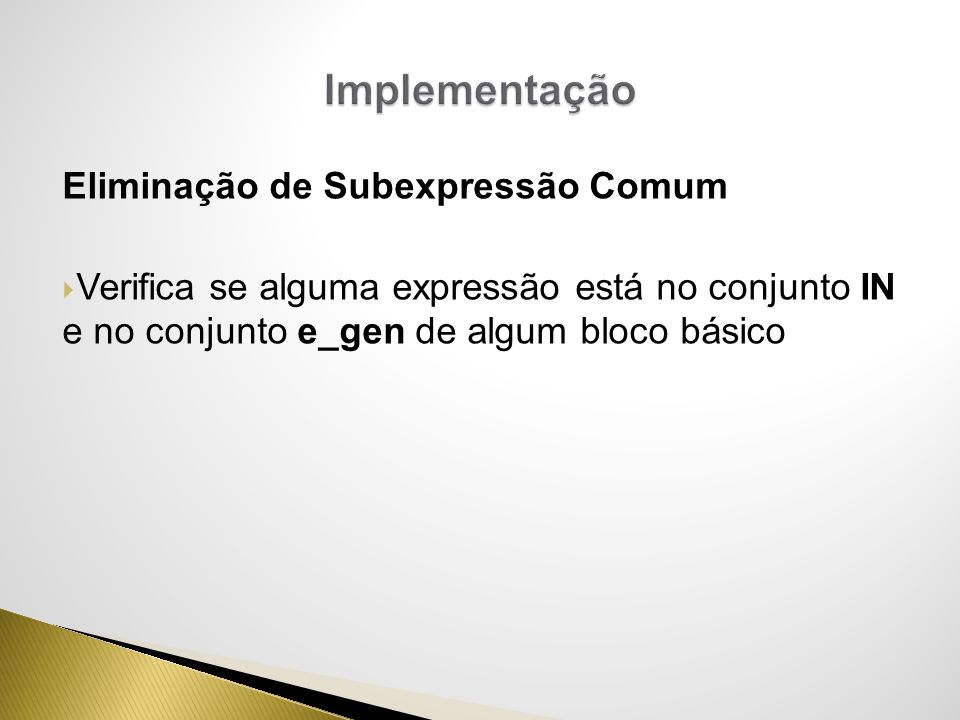 Implementação Eliminação de Subexpressão Comum