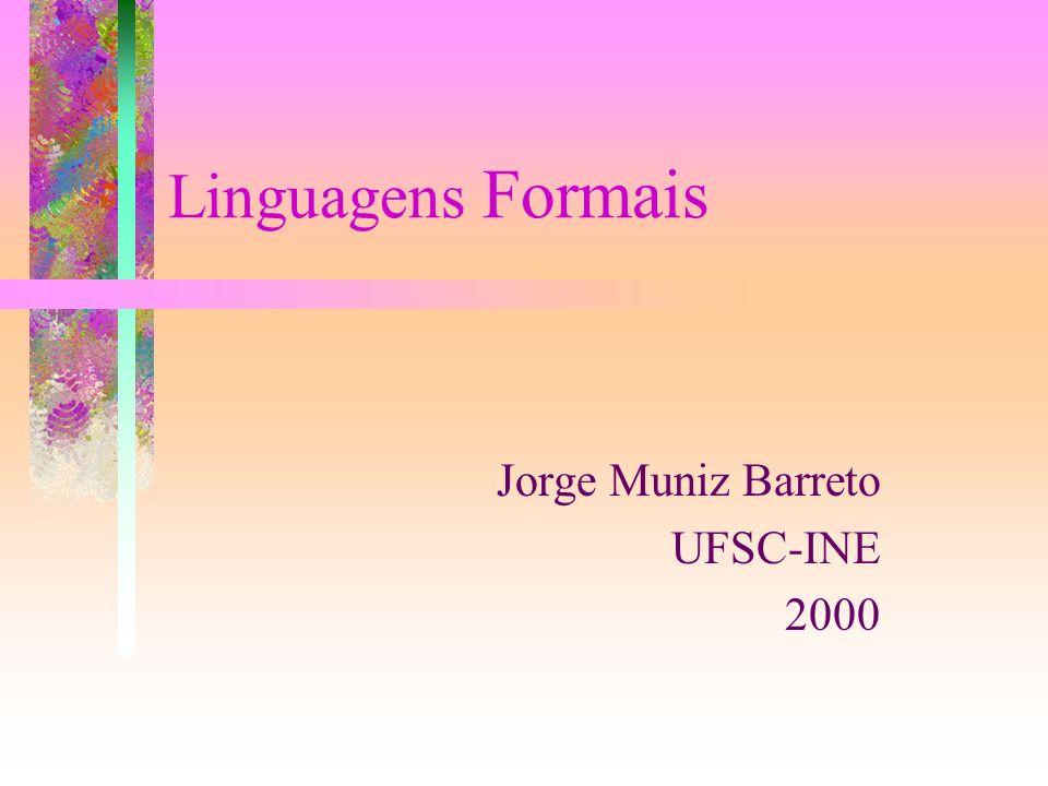 Jorge Muniz Barreto UFSC-INE 2000