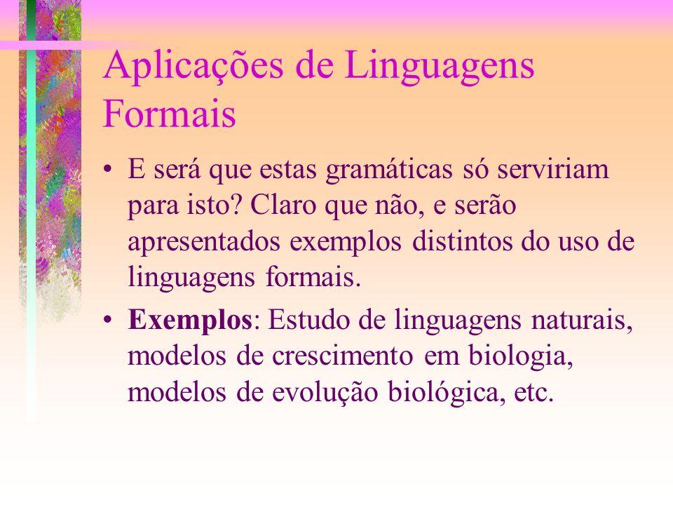 Aplicações de Linguagens Formais