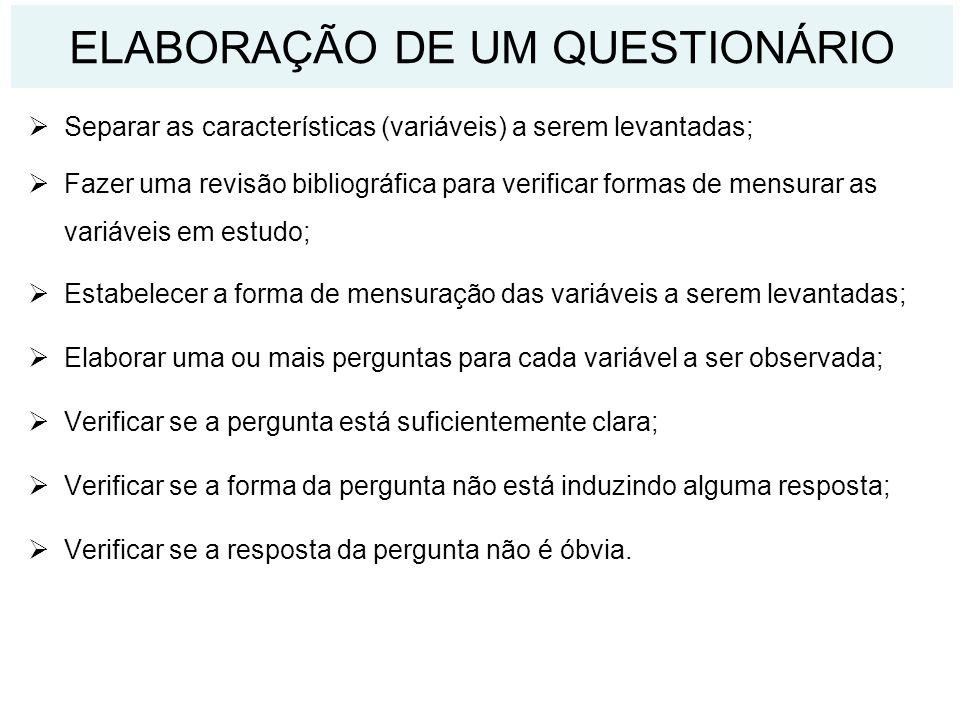 ELABORAÇÃO DE UM QUESTIONÁRIO