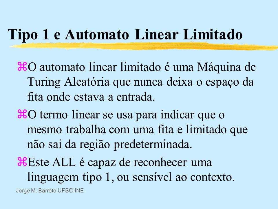 Tipo 1 e Automato Linear Limitado