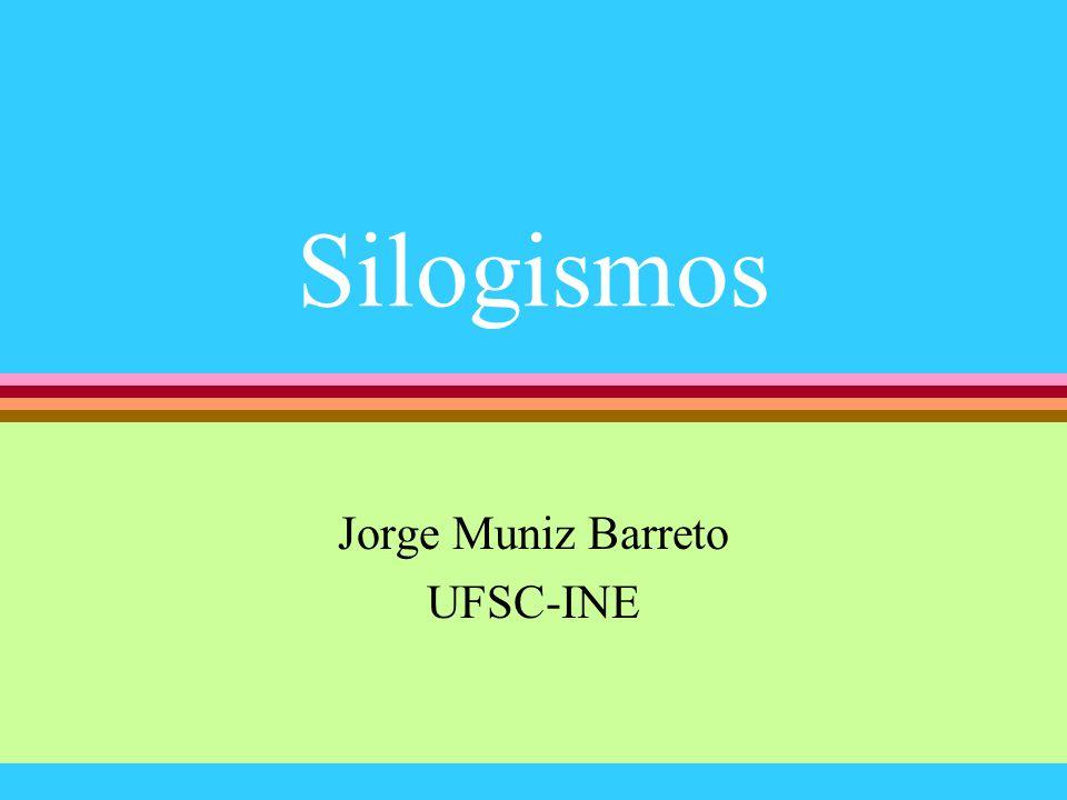 Jorge Muniz Barreto UFSC-INE