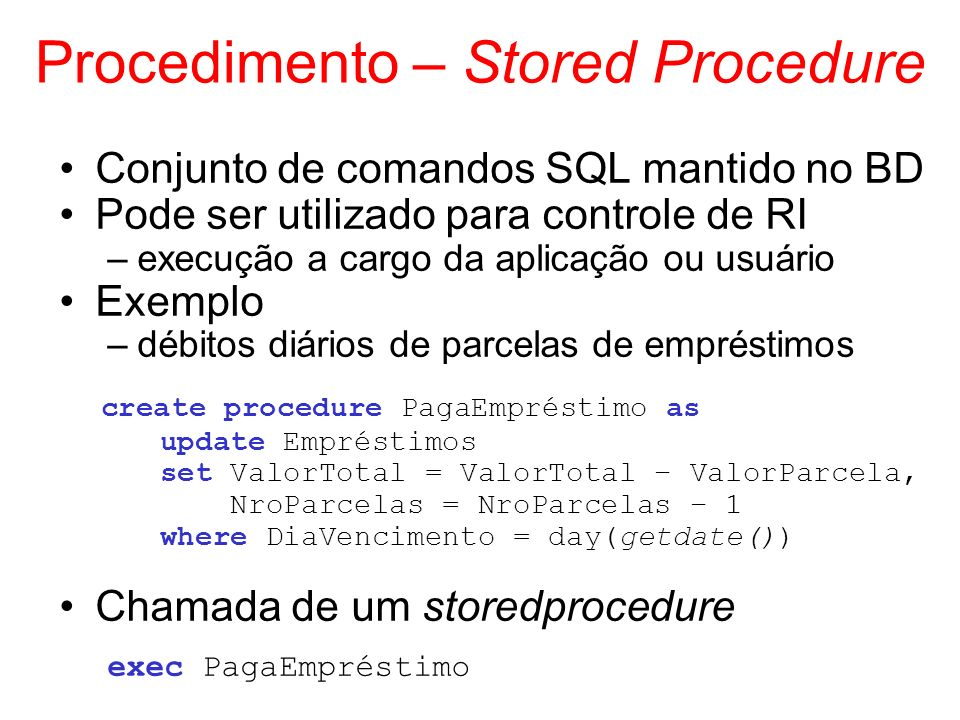 Procedimento – Stored Procedure
