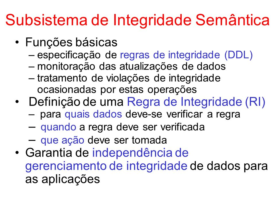 Subsistema de Integridade Semântica