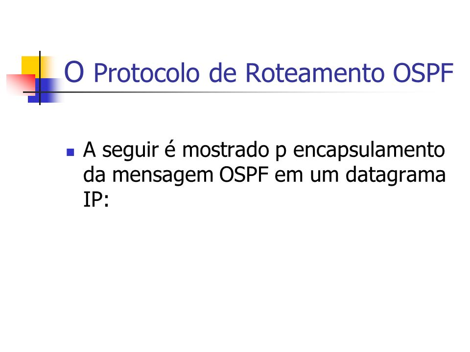 O Protocolo de Roteamento OSPF