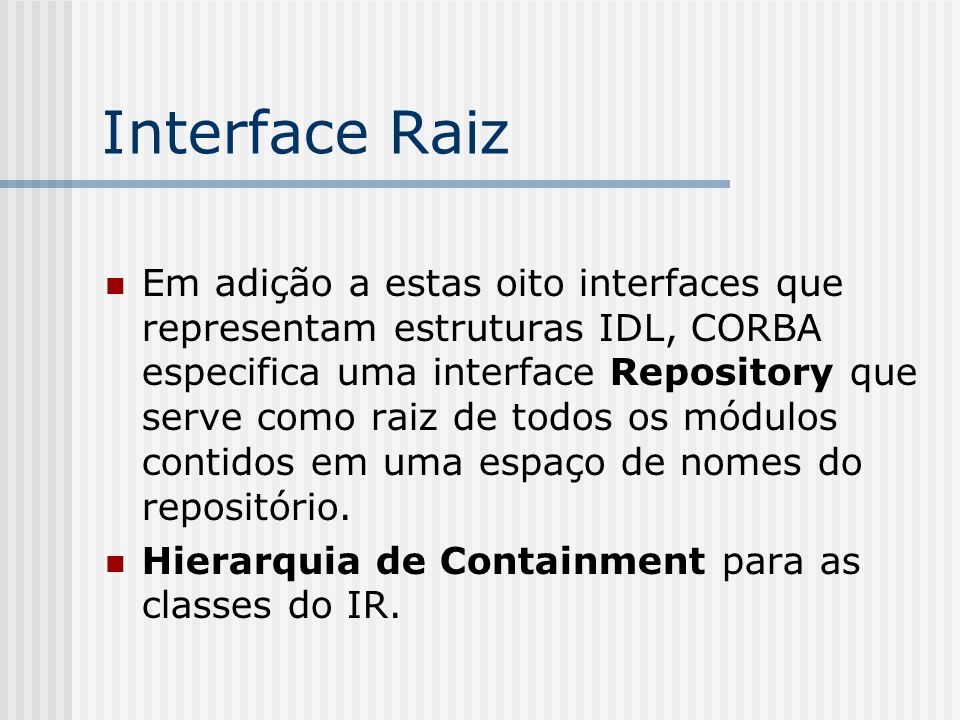 Interface Raiz