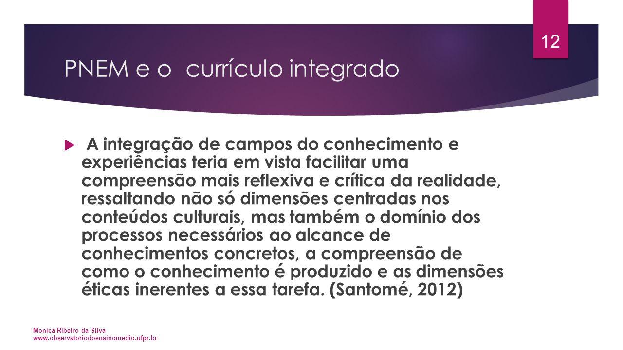 PNEM e o currículo integrado