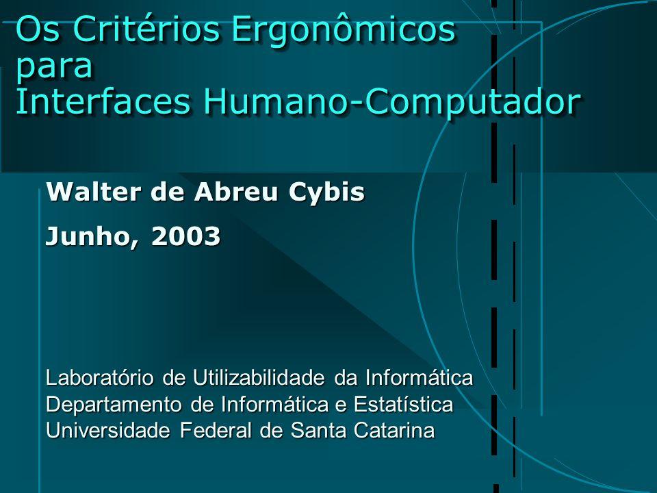 Os Critérios Ergonômicos para Interfaces Humano-Computador