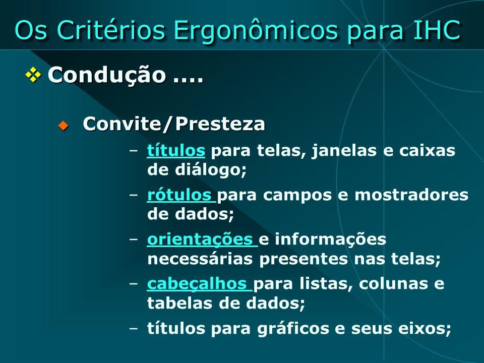 Os Critérios Ergonômicos para IHC
