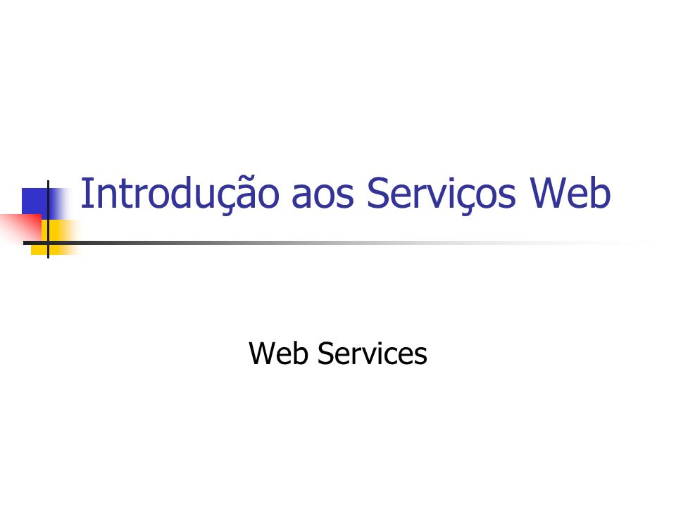 Introdução aos Serviços Web