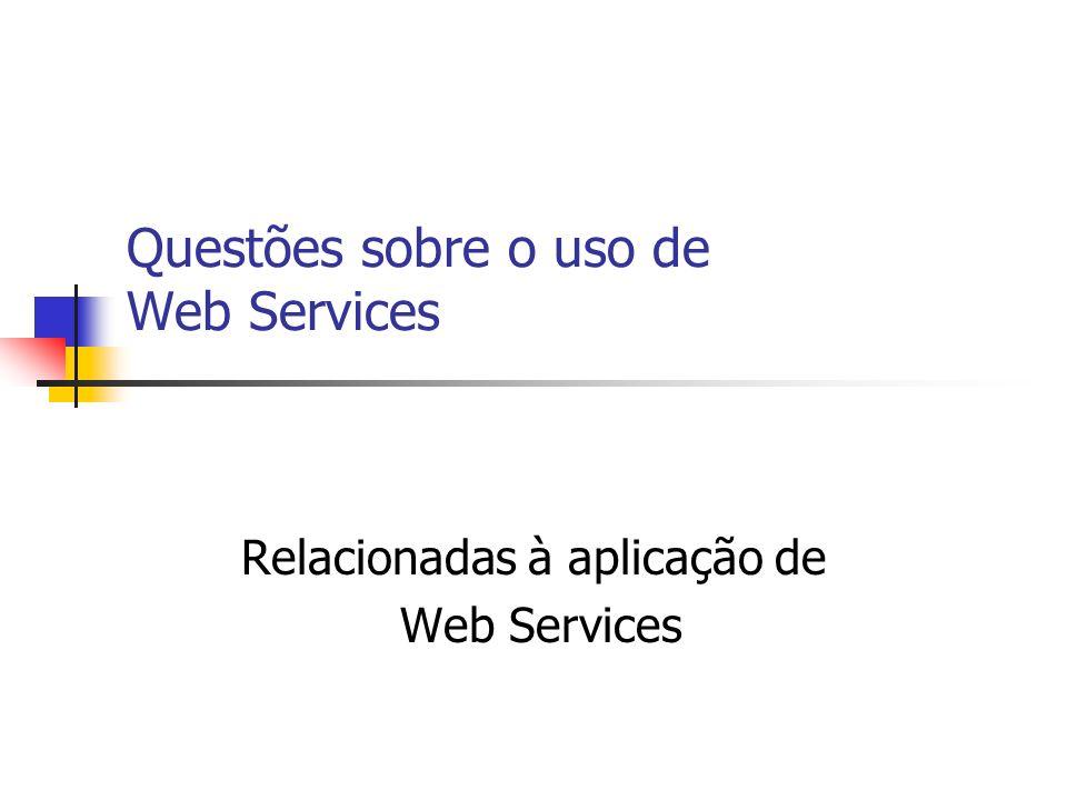 Questões sobre o uso de Web Services
