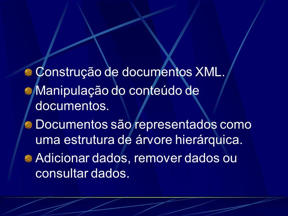 Construção de documentos XML.