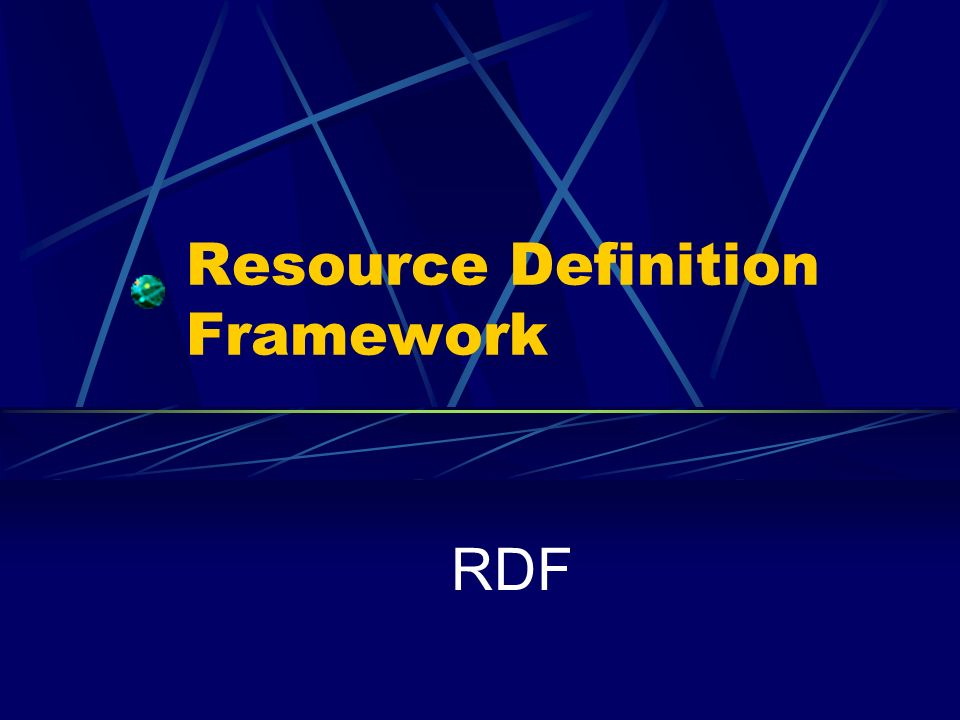 Resource Definition Framework