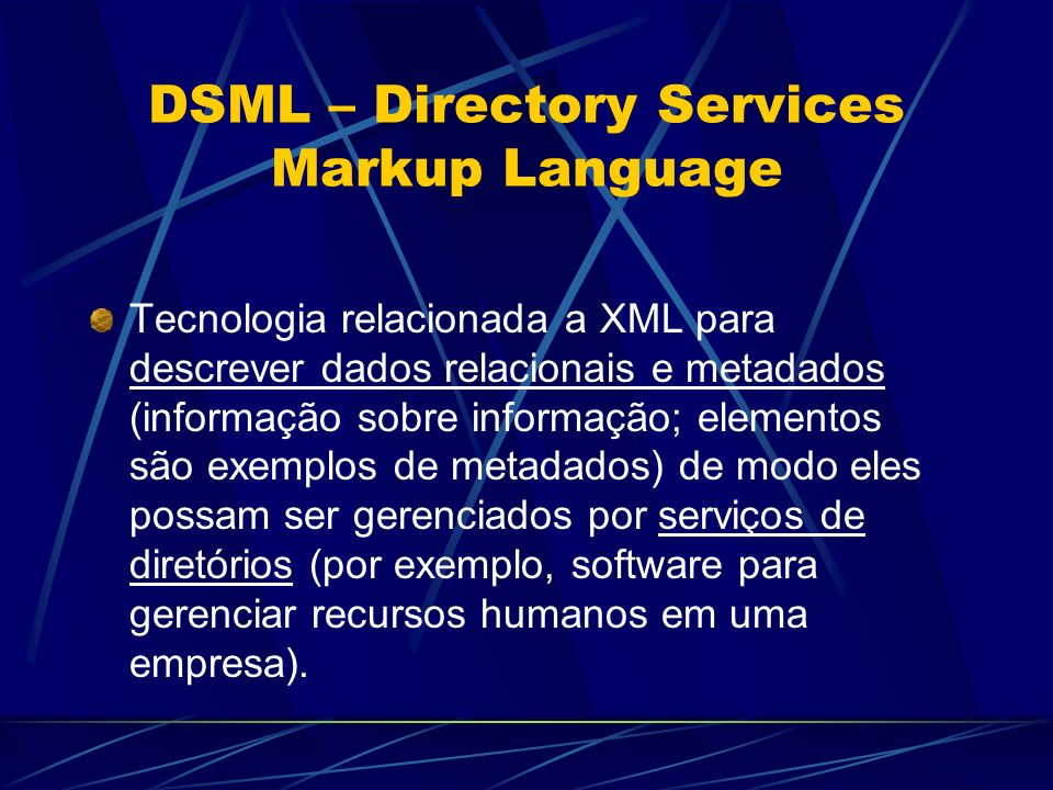 DSML – Directory Services Markup Language
