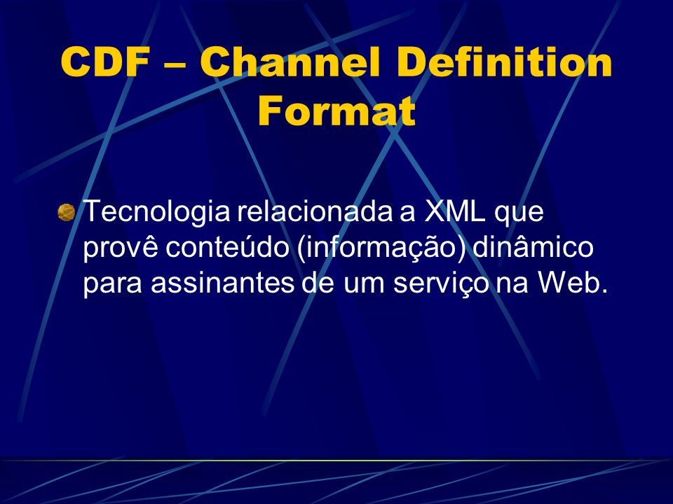 CDF – Channel Definition Format