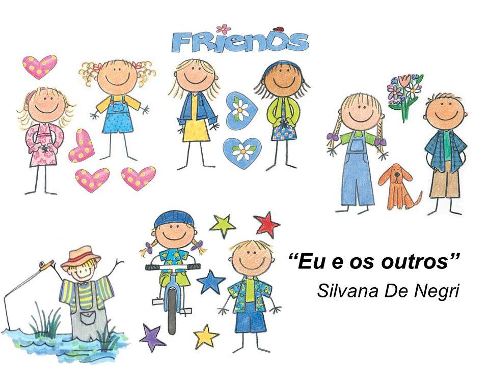 Eu e os outros Silvana De Negri