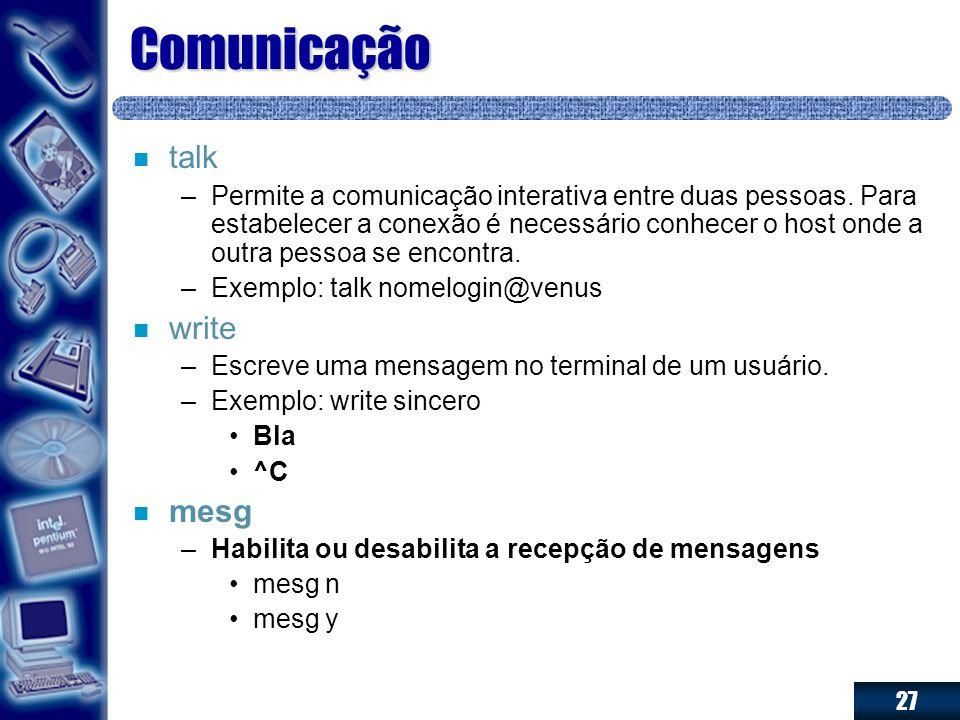 Comunicação talk write mesg