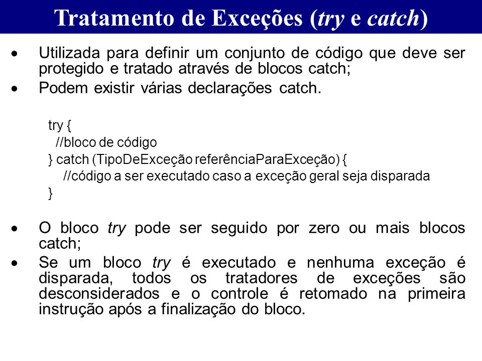 Tratamento de Exceções (try e catch)