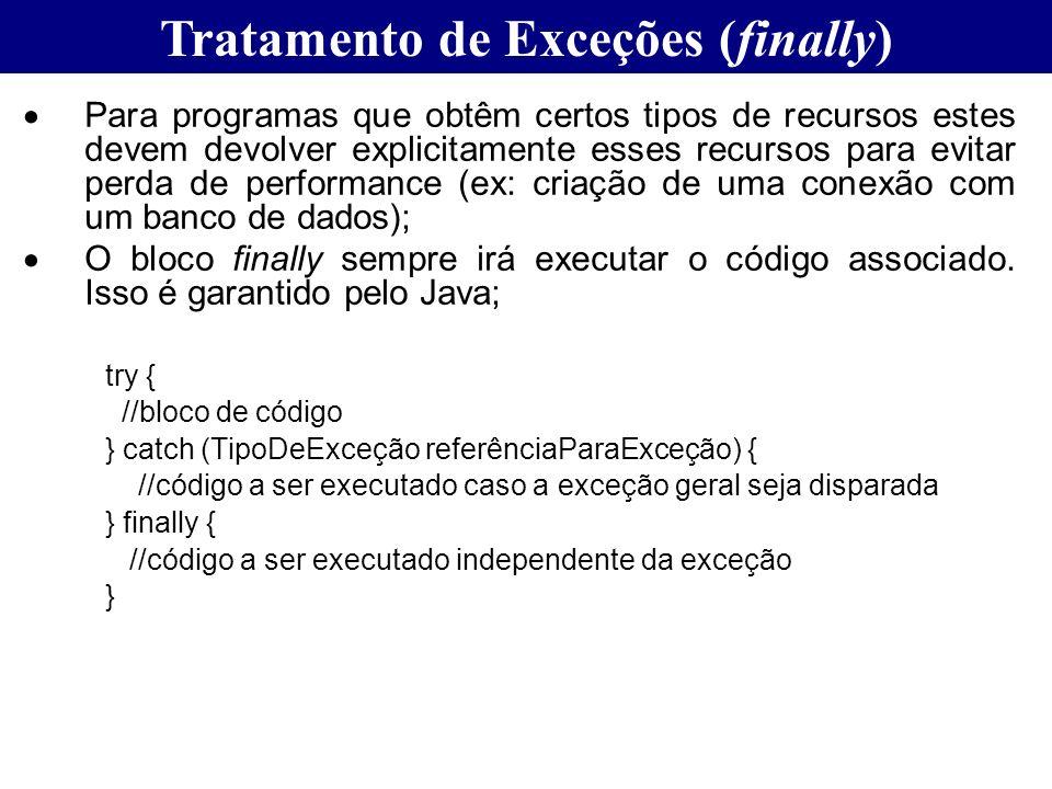 Tratamento de Exceções (finally)