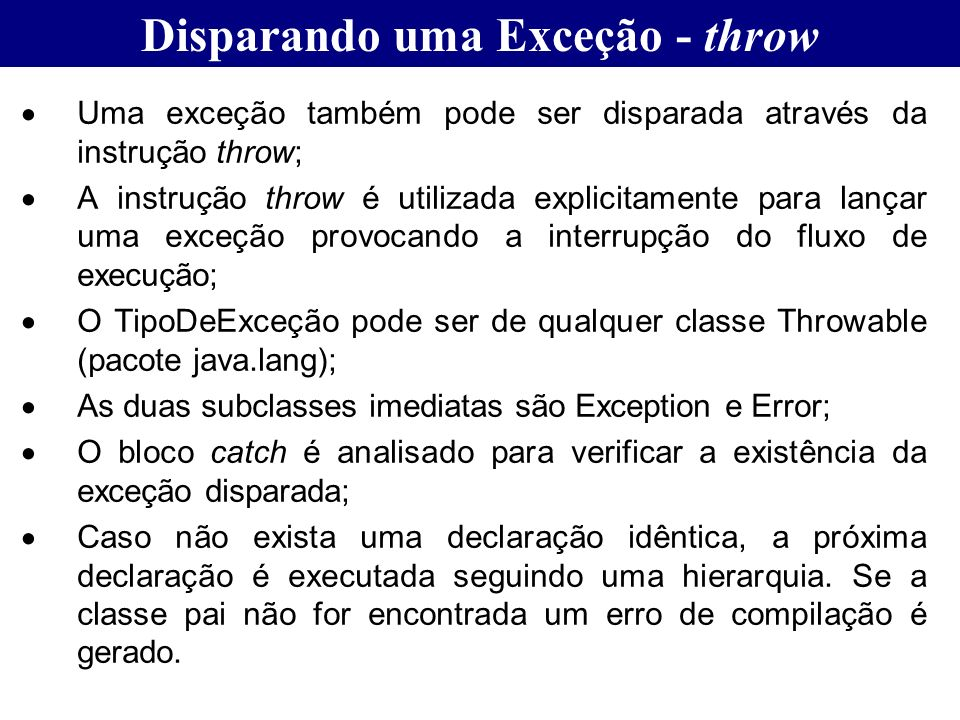 Disparando uma Exceção - throw