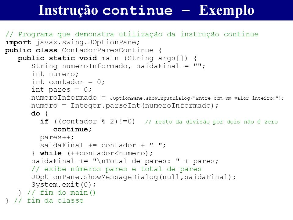 Instrução continue – Exemplo