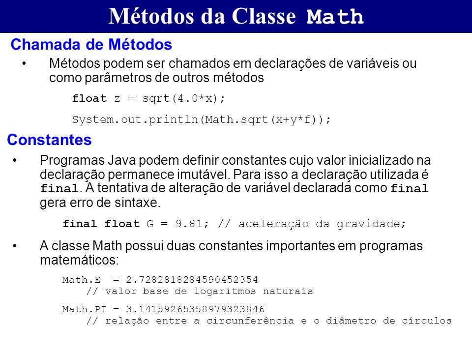 Métodos da Classe Math Chamada de Métodos Constantes