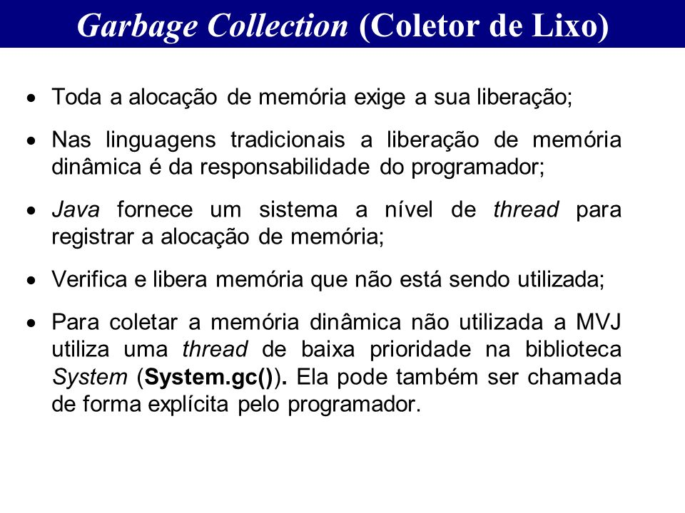 Garbage Collection (Coletor de Lixo)