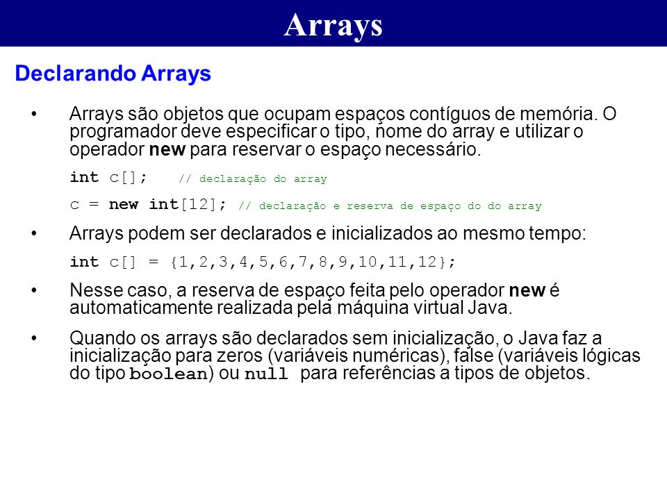Arrays Declarando Arrays