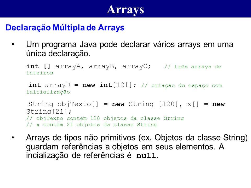 Arrays Declaração Múltipla de Arrays