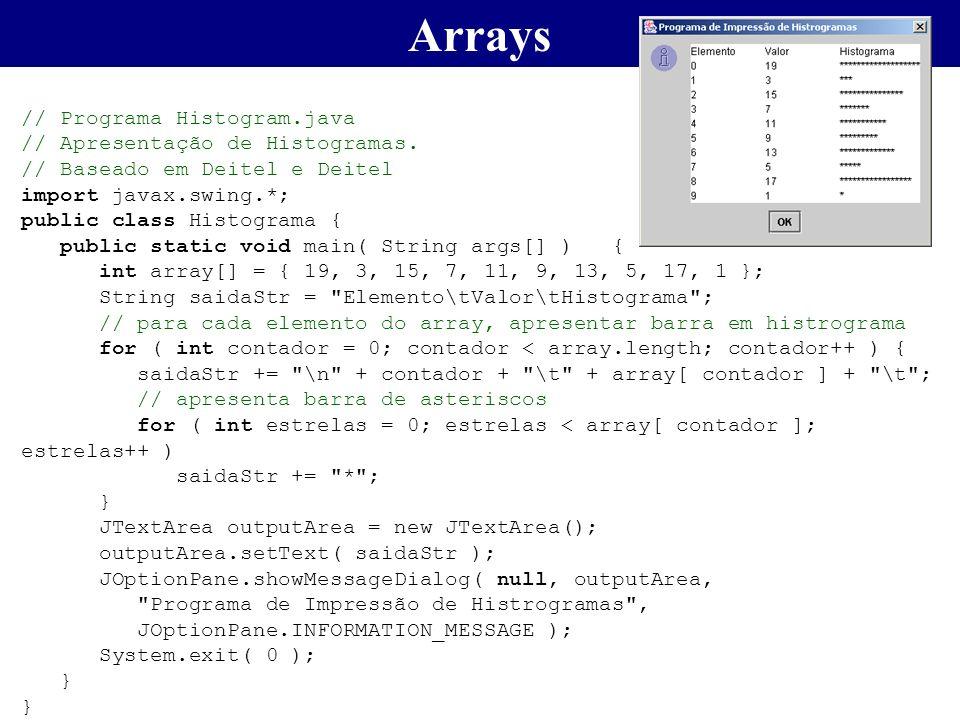 Arrays // Programa Histogram.java // Apresentação de Histogramas.