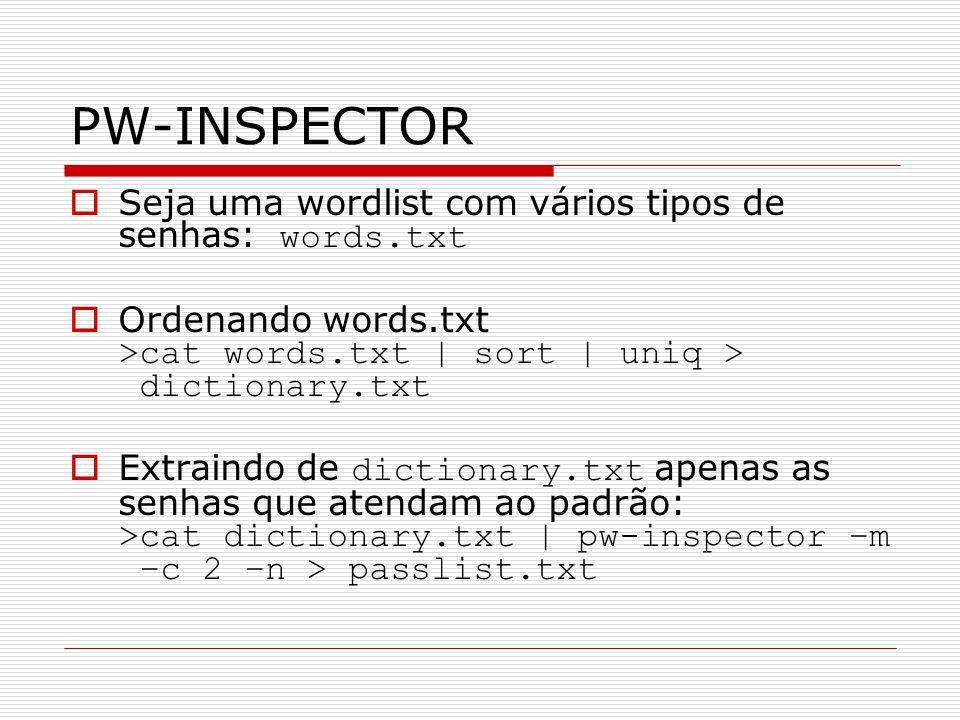 PW-INSPECTOR Seja uma wordlist com vários tipos de senhas: words.txt