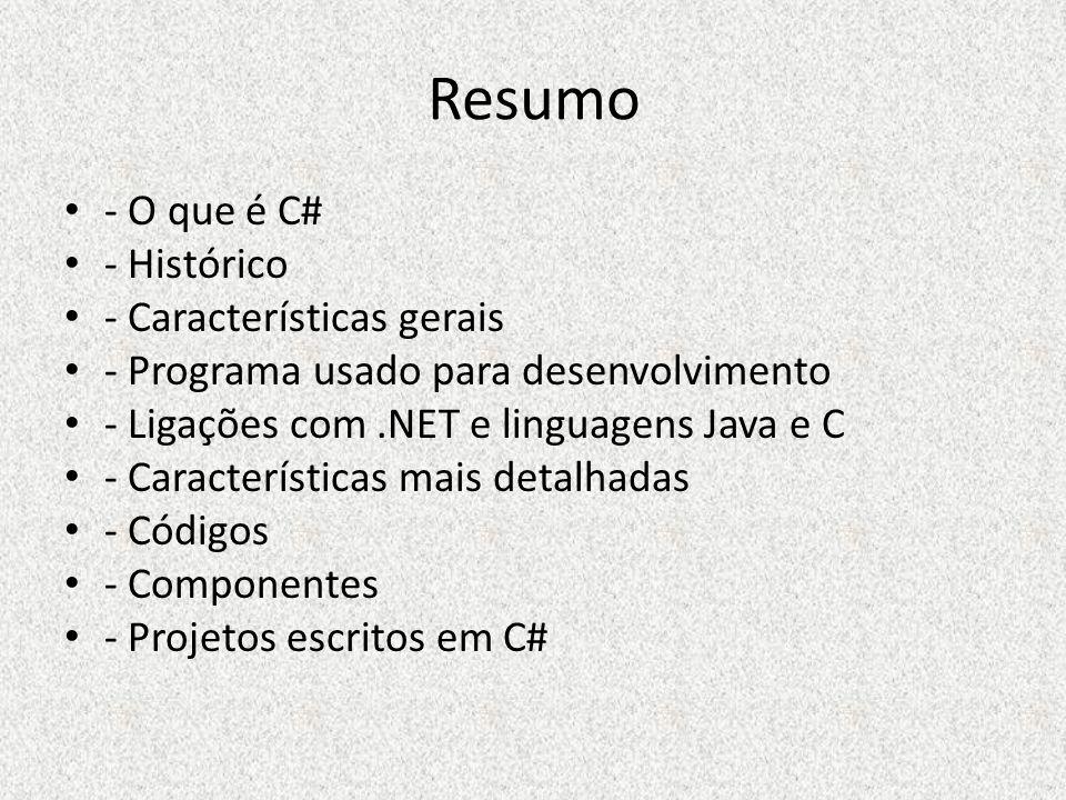 Resumo - O que é C# - Histórico - Características gerais