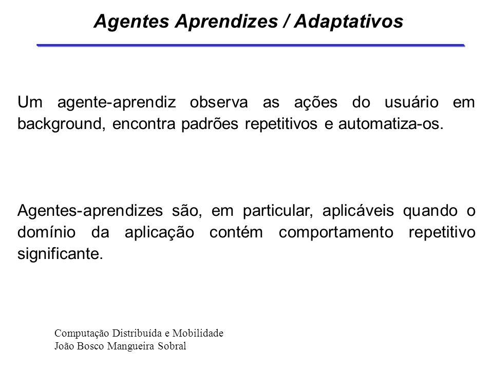 Agentes Aprendizes / Adaptativos