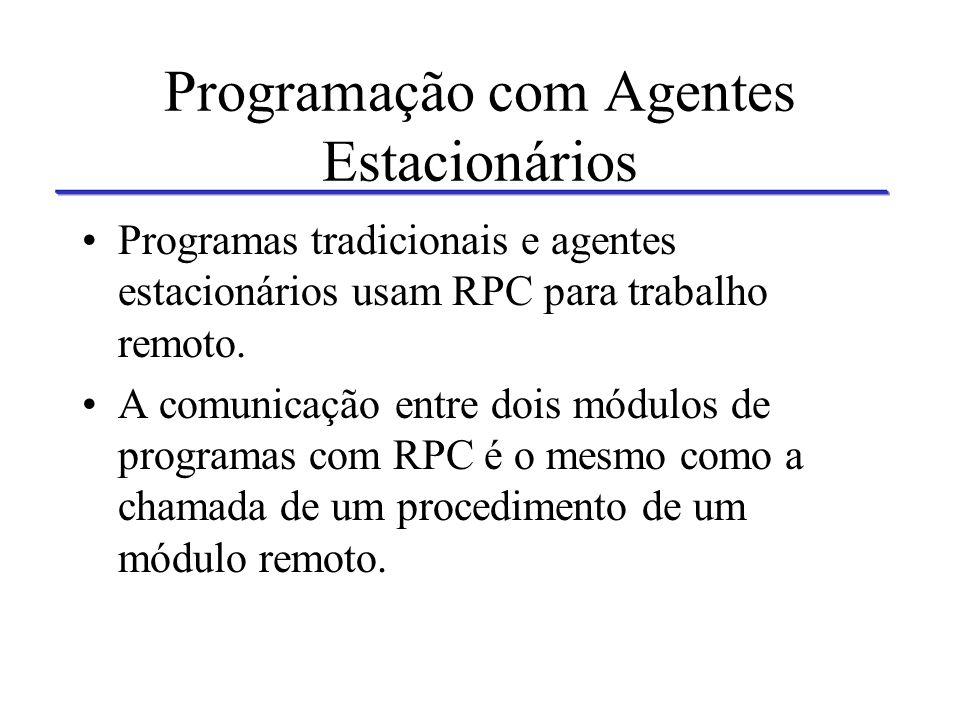 Programação com Agentes Estacionários