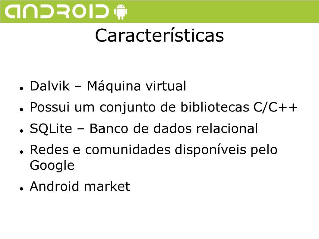 Características Dalvik – Máquina virtual