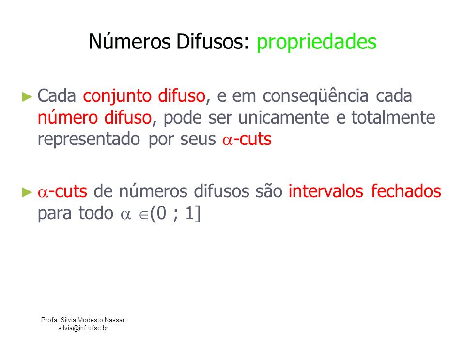 Números Difusos: propriedades